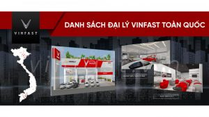 Tong Hop Danh Sach Cac Showroom Dai Ly Vinfast Tren Toan Quoc 2021